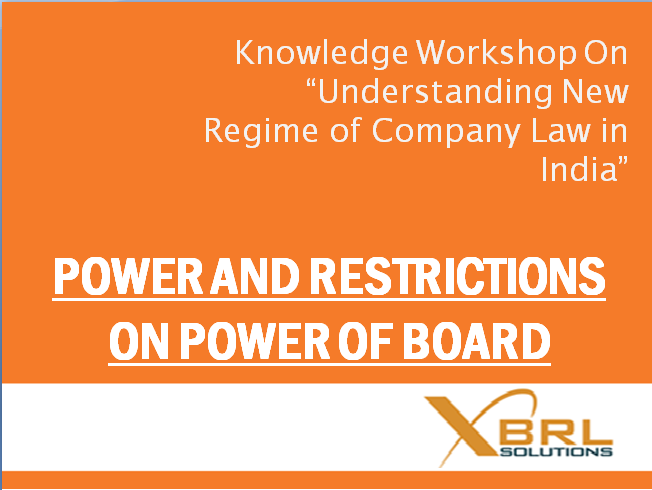 POWERS AND RESTRICTIONS ON POWER OF BOARD